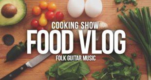 Food Vlogs